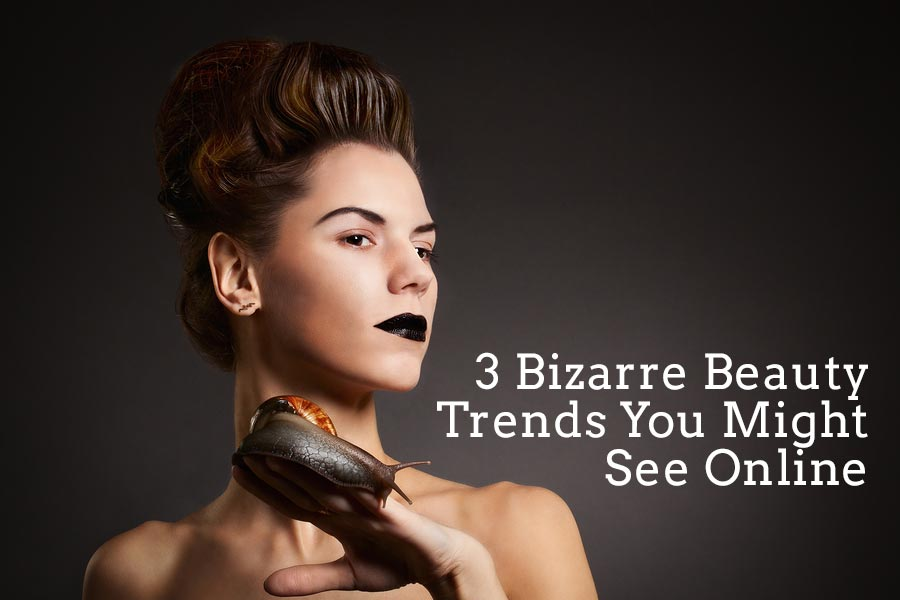 3 Bizarre Beauty Trends You Might See Online